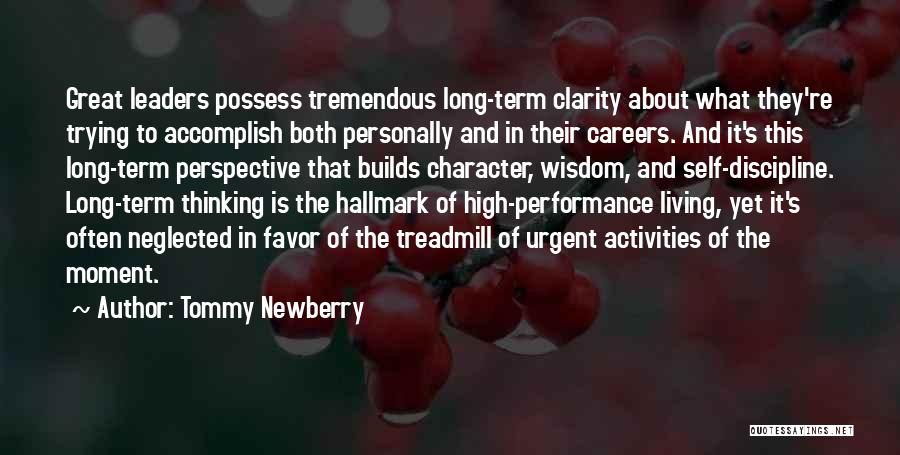 Great Leaders And Quotes By Tommy Newberry
