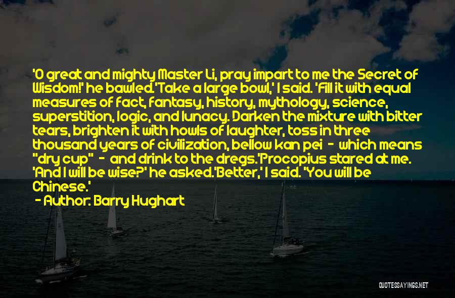 Great Mythology Quotes By Barry Hughart