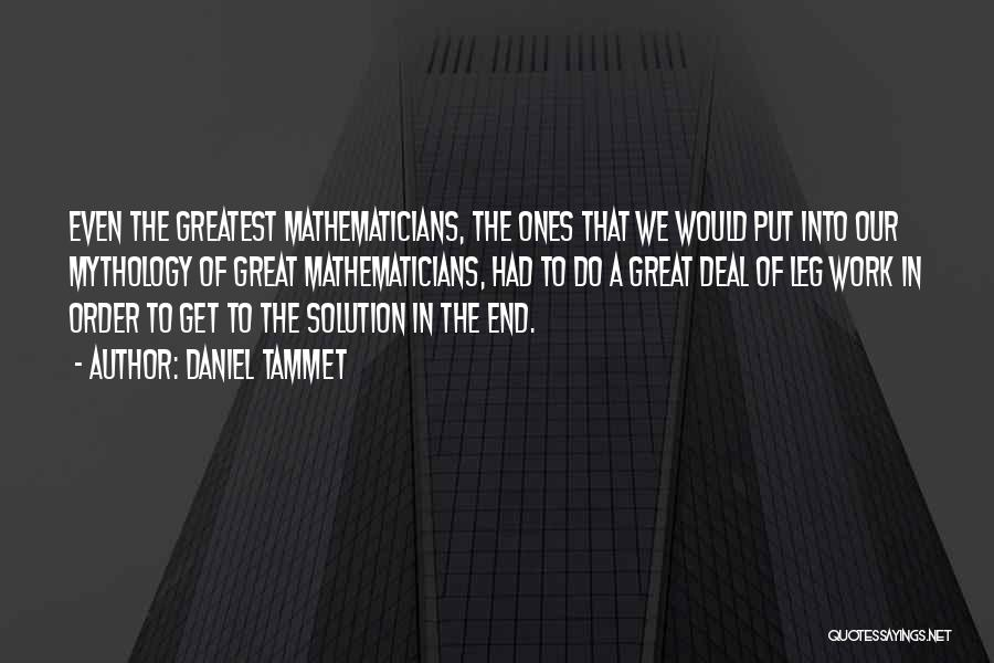 Great Mythology Quotes By Daniel Tammet
