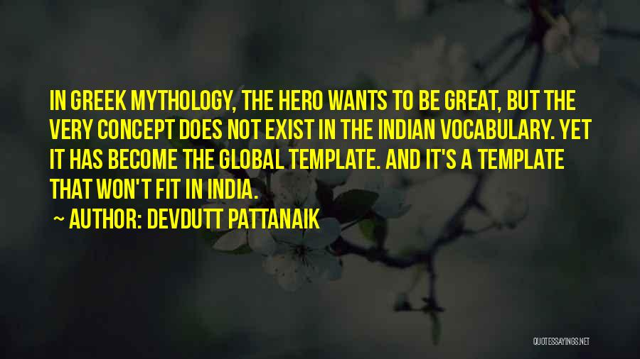 Great Mythology Quotes By Devdutt Pattanaik