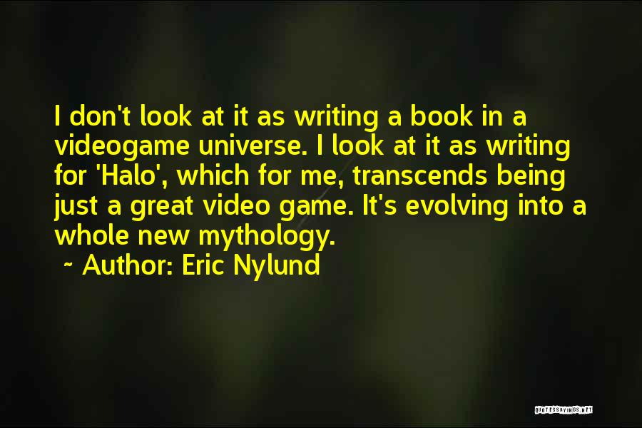 Great Mythology Quotes By Eric Nylund