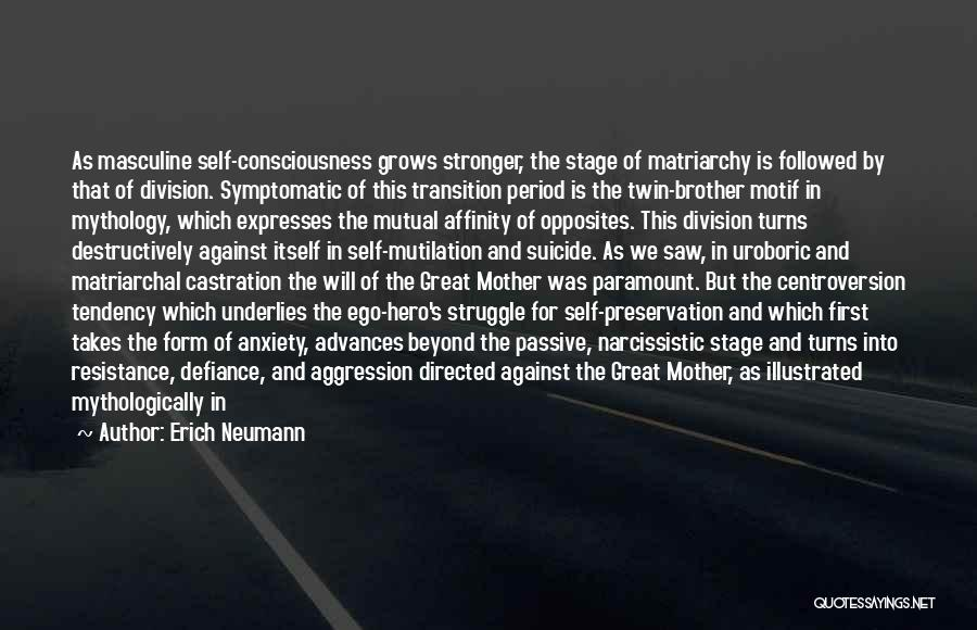 Great Mythology Quotes By Erich Neumann