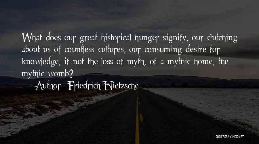Great Mythology Quotes By Friedrich Nietzsche