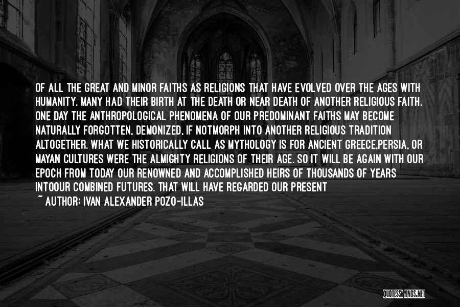 Great Mythology Quotes By Ivan Alexander Pozo-Illas