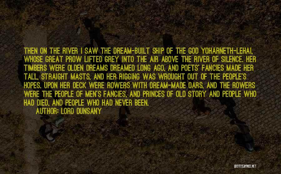 Great Mythology Quotes By Lord Dunsany