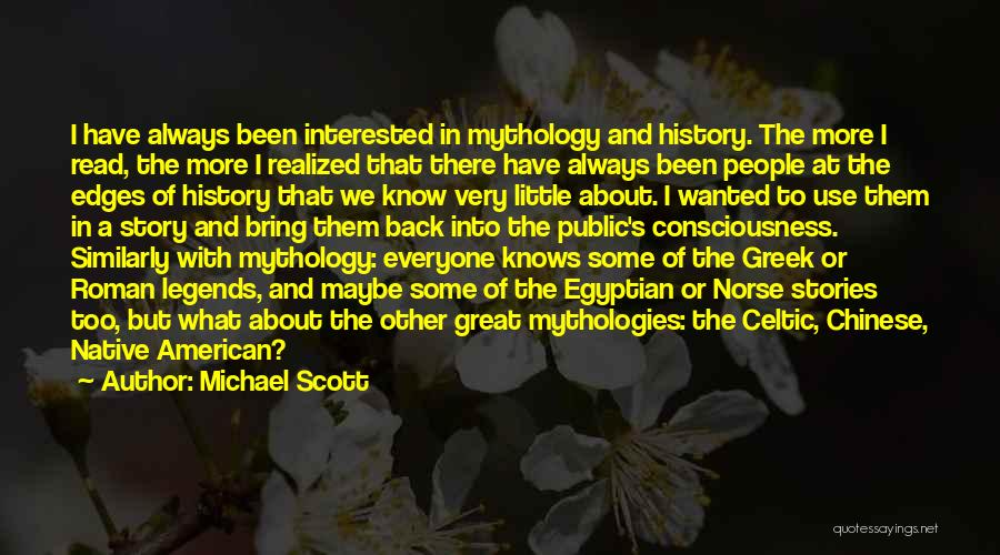 Great Mythology Quotes By Michael Scott