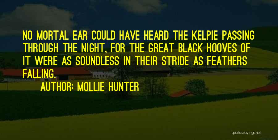 Great Mythology Quotes By Mollie Hunter