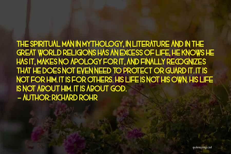 Great Mythology Quotes By Richard Rohr