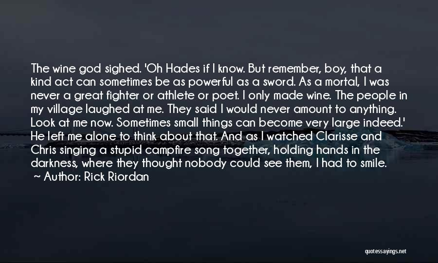 Great Mythology Quotes By Rick Riordan