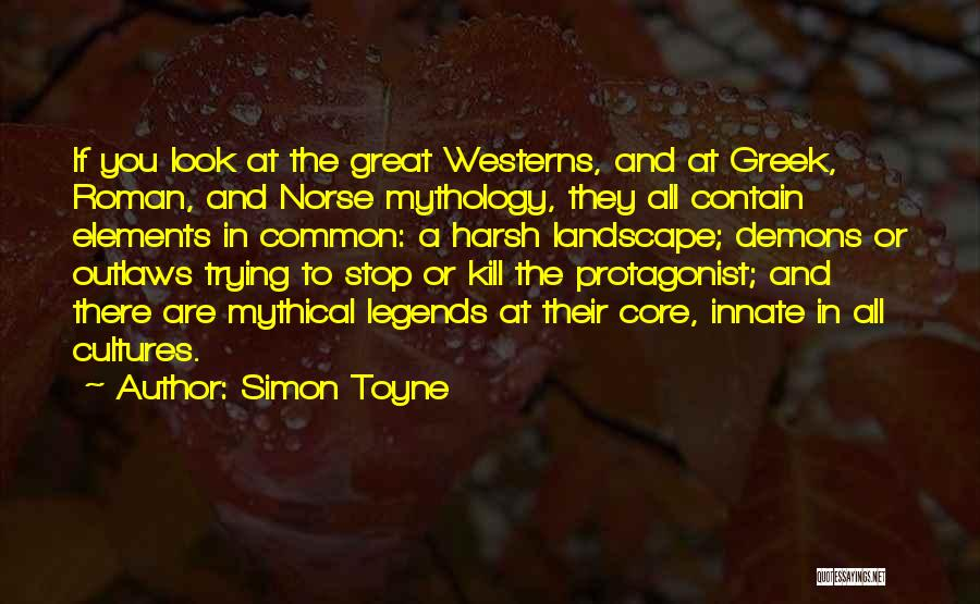 Great Mythology Quotes By Simon Toyne