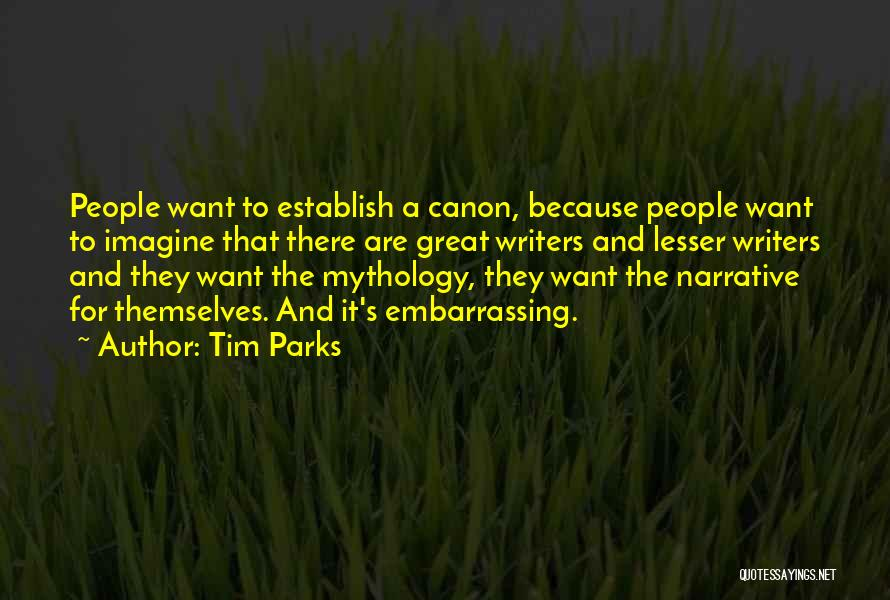 Great Mythology Quotes By Tim Parks