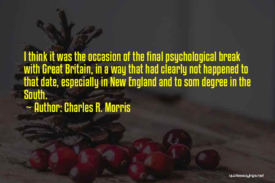 Great Occasion Quotes By Charles R. Morris