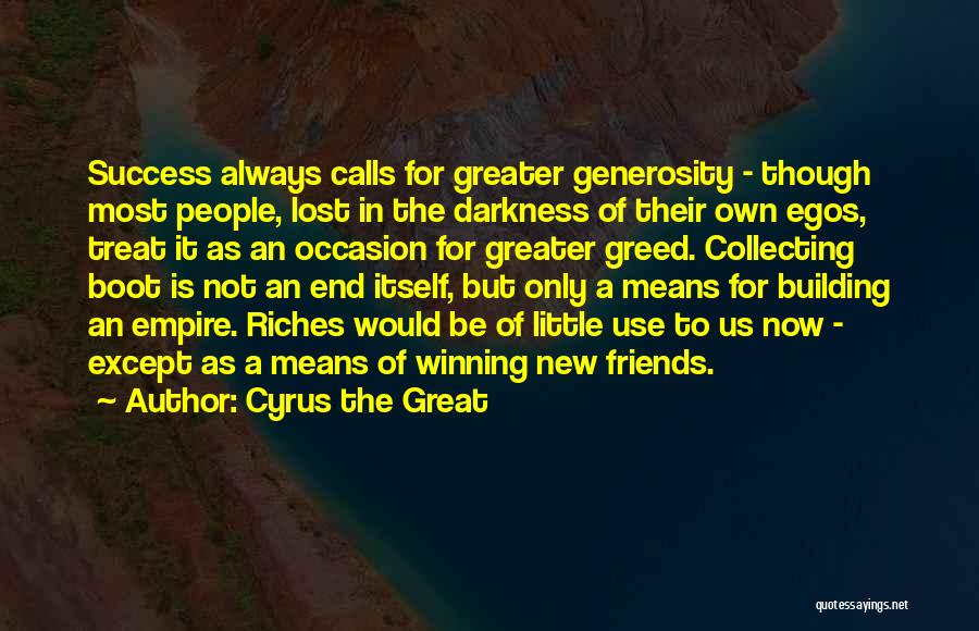 Great Occasion Quotes By Cyrus The Great