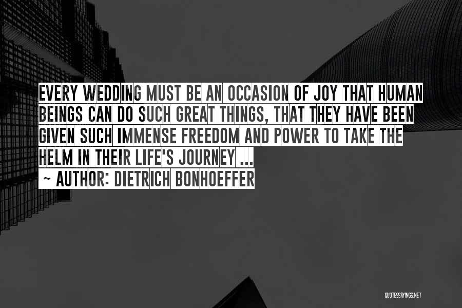 Great Occasion Quotes By Dietrich Bonhoeffer