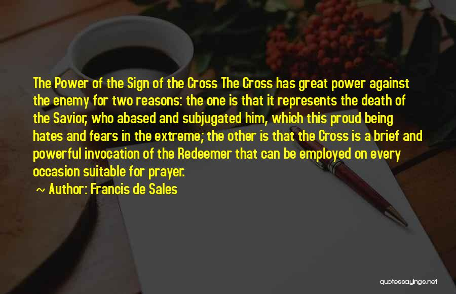 Great Occasion Quotes By Francis De Sales