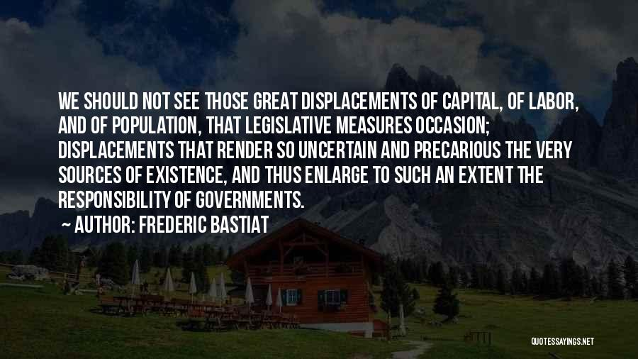 Great Occasion Quotes By Frederic Bastiat