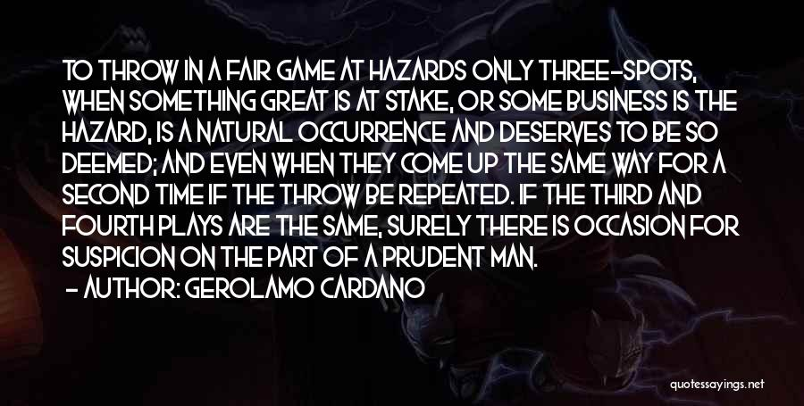 Great Occasion Quotes By Gerolamo Cardano