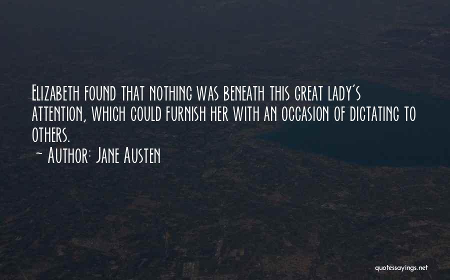Great Occasion Quotes By Jane Austen