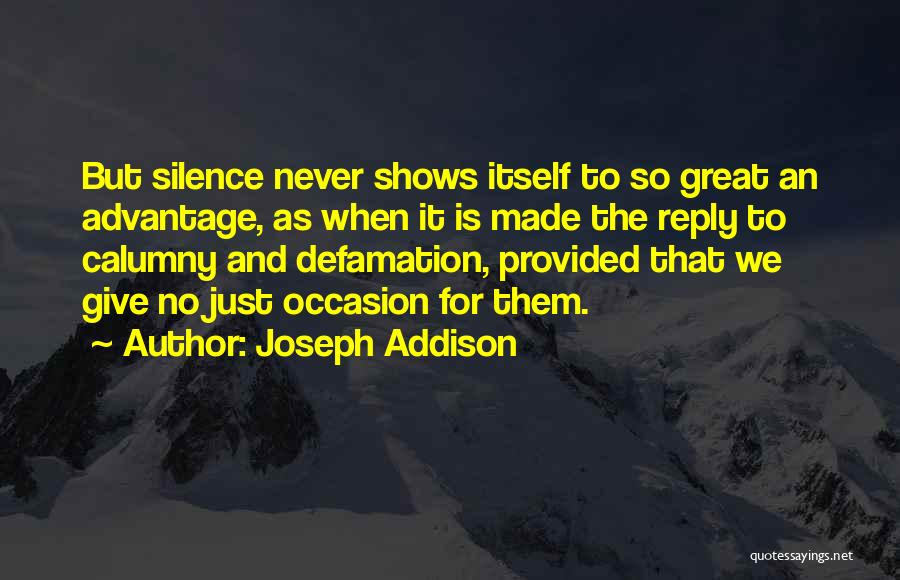 Great Occasion Quotes By Joseph Addison