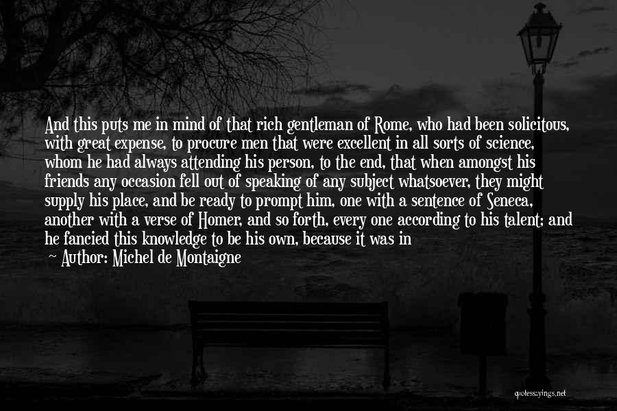 Great Occasion Quotes By Michel De Montaigne
