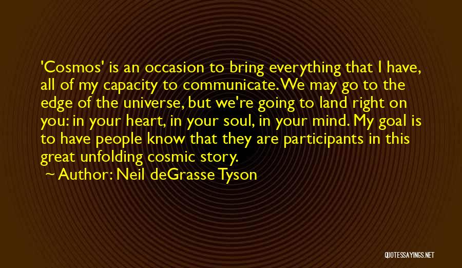 Great Occasion Quotes By Neil DeGrasse Tyson