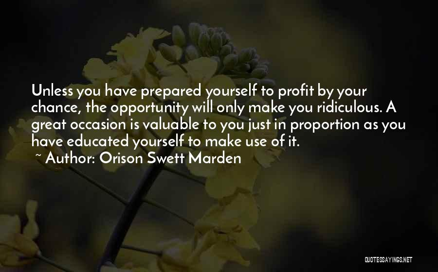 Great Occasion Quotes By Orison Swett Marden