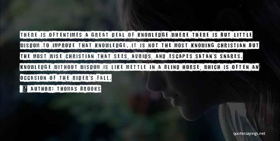 Great Occasion Quotes By Thomas Brooks