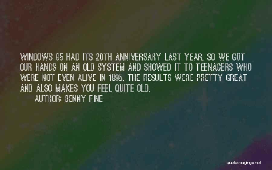 Great One Year Anniversary Quotes By Benny Fine