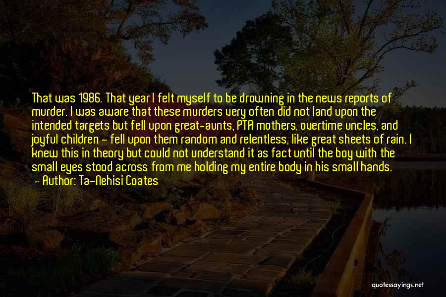 Great Overtime Quotes By Ta-Nehisi Coates