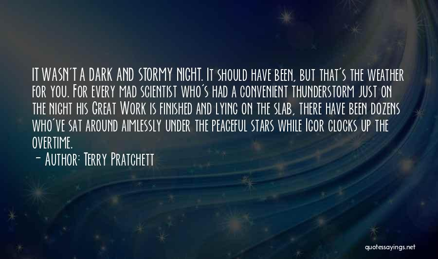 Great Overtime Quotes By Terry Pratchett