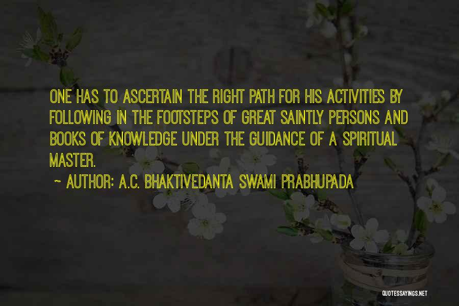 Great Persons Quotes By A.C. Bhaktivedanta Swami Prabhupada