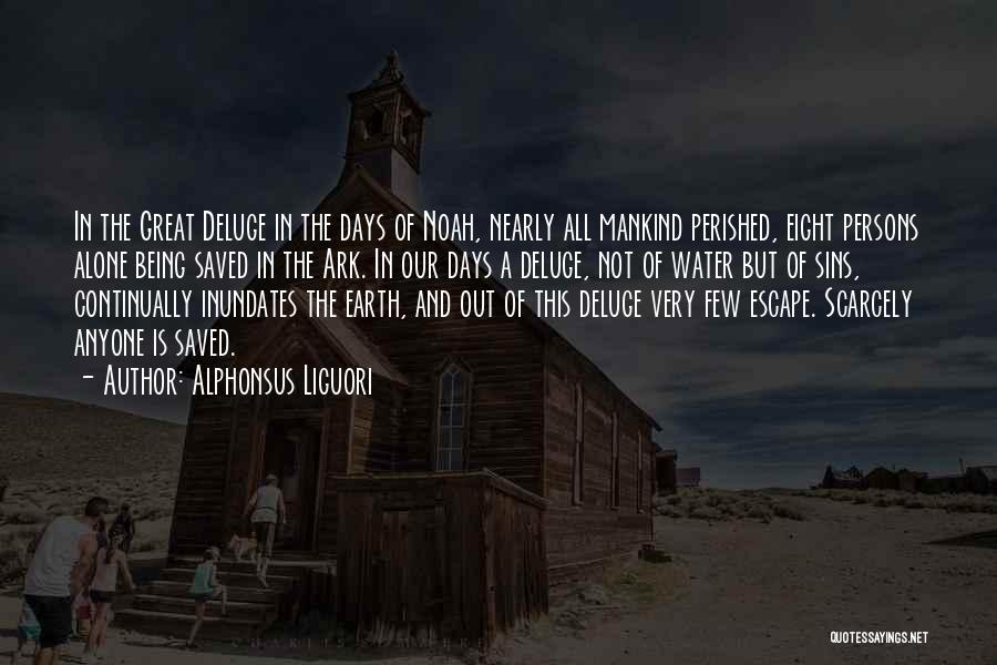 Great Persons Quotes By Alphonsus Liguori