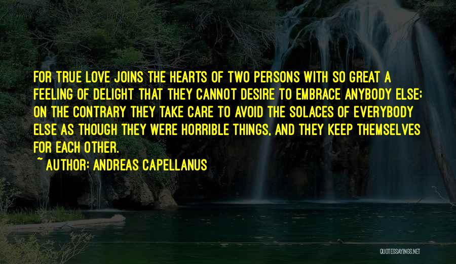 Great Persons Quotes By Andreas Capellanus