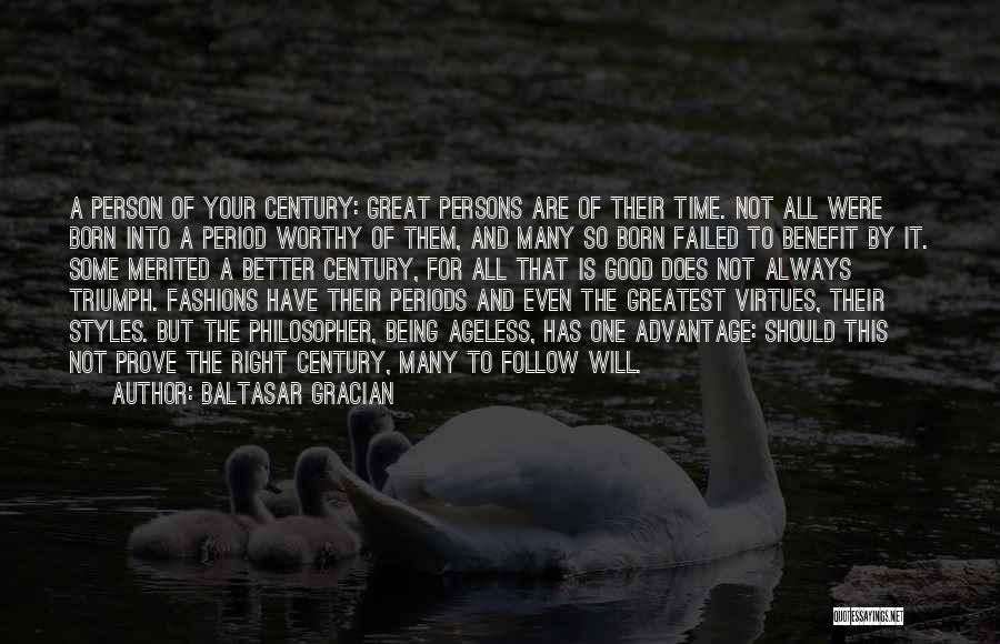 Great Persons Quotes By Baltasar Gracian