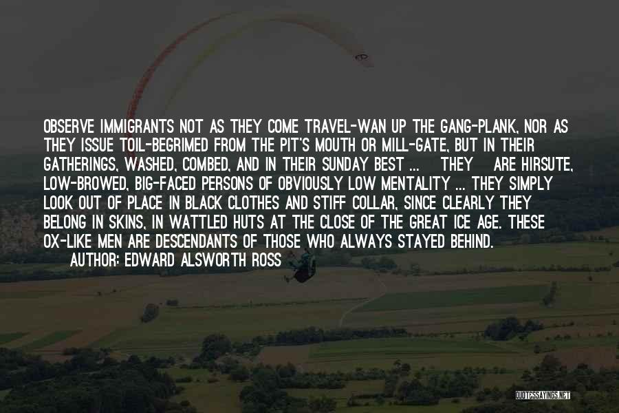 Great Persons Quotes By Edward Alsworth Ross