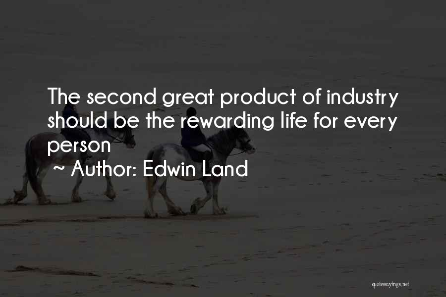 Great Persons Quotes By Edwin Land