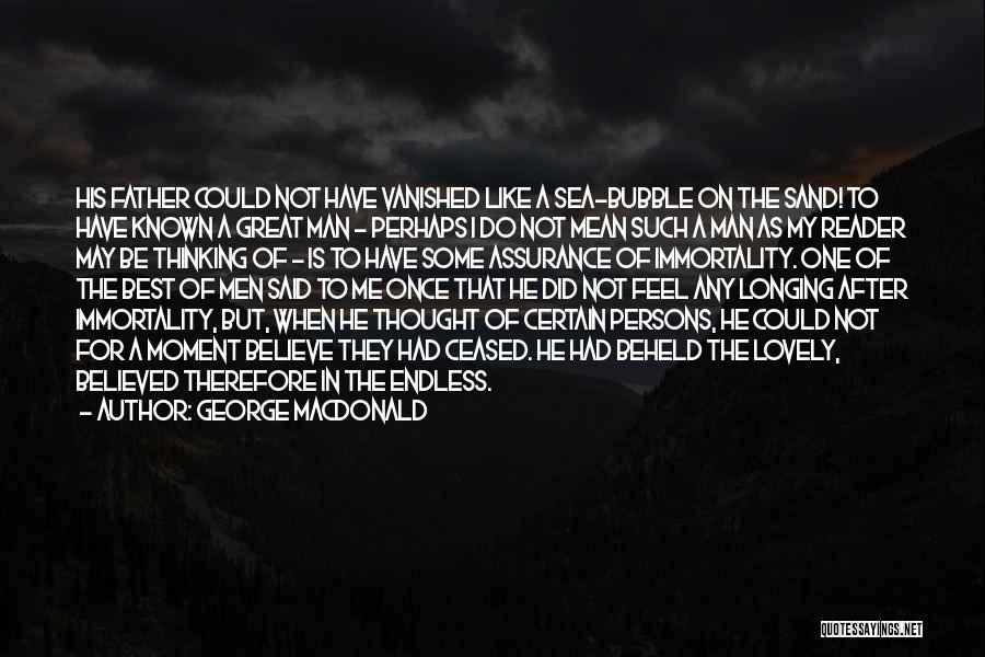Great Persons Quotes By George MacDonald