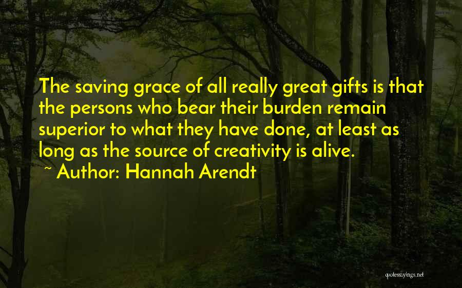 Great Persons Quotes By Hannah Arendt