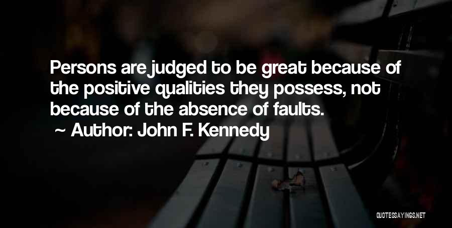 Great Persons Quotes By John F. Kennedy