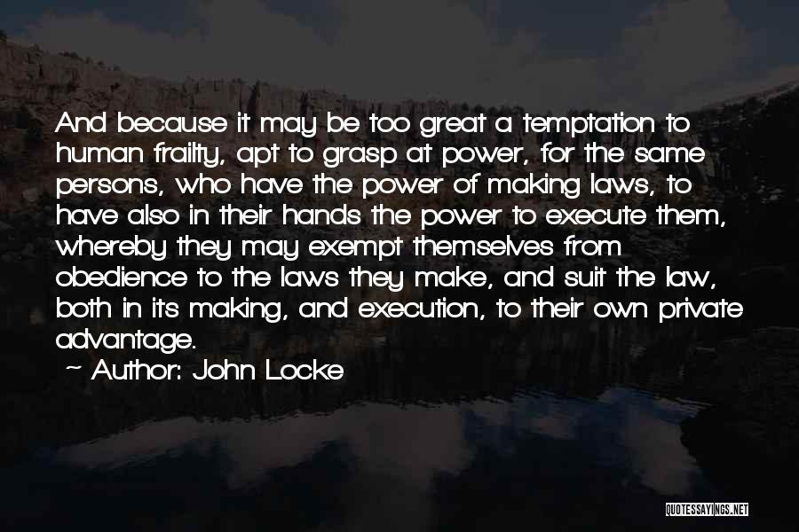 Great Persons Quotes By John Locke