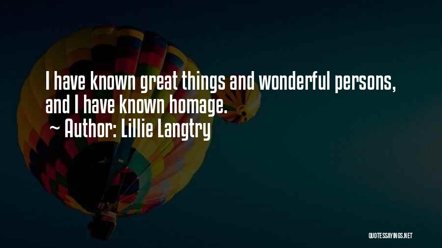 Great Persons Quotes By Lillie Langtry
