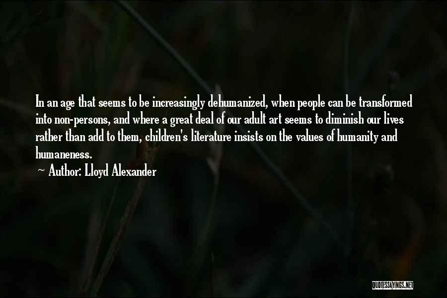 Great Persons Quotes By Lloyd Alexander
