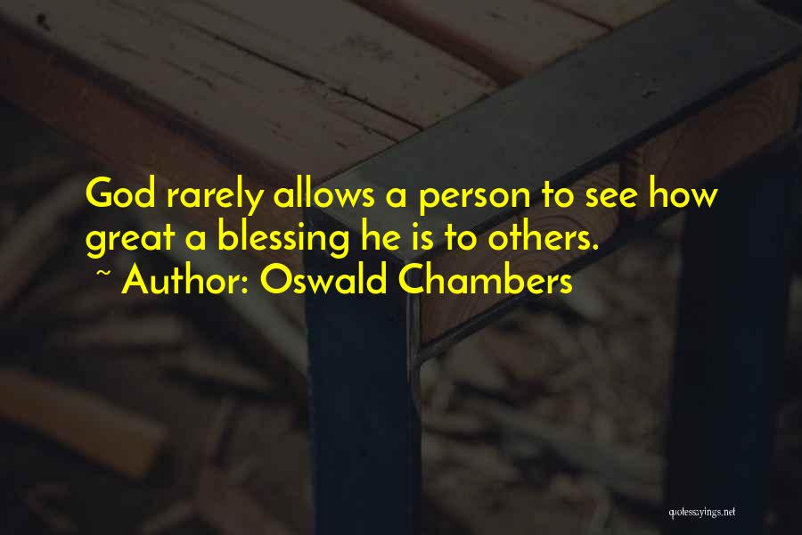 Great Persons Quotes By Oswald Chambers