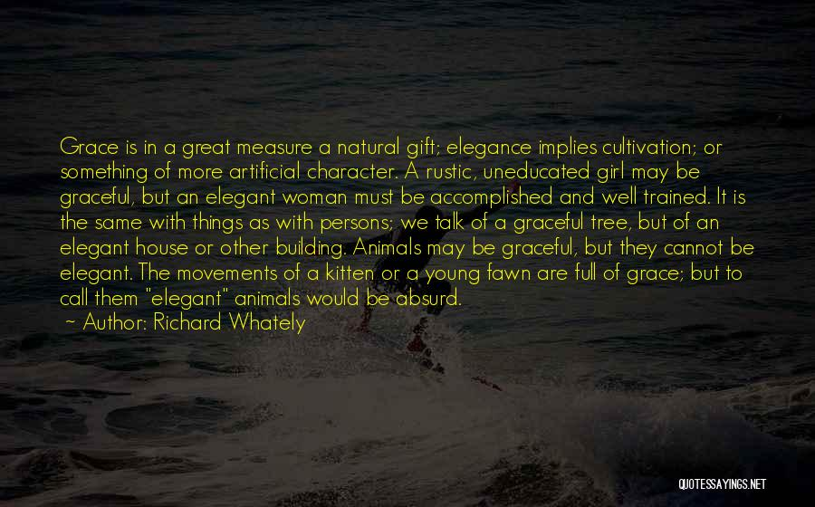 Great Persons Quotes By Richard Whately