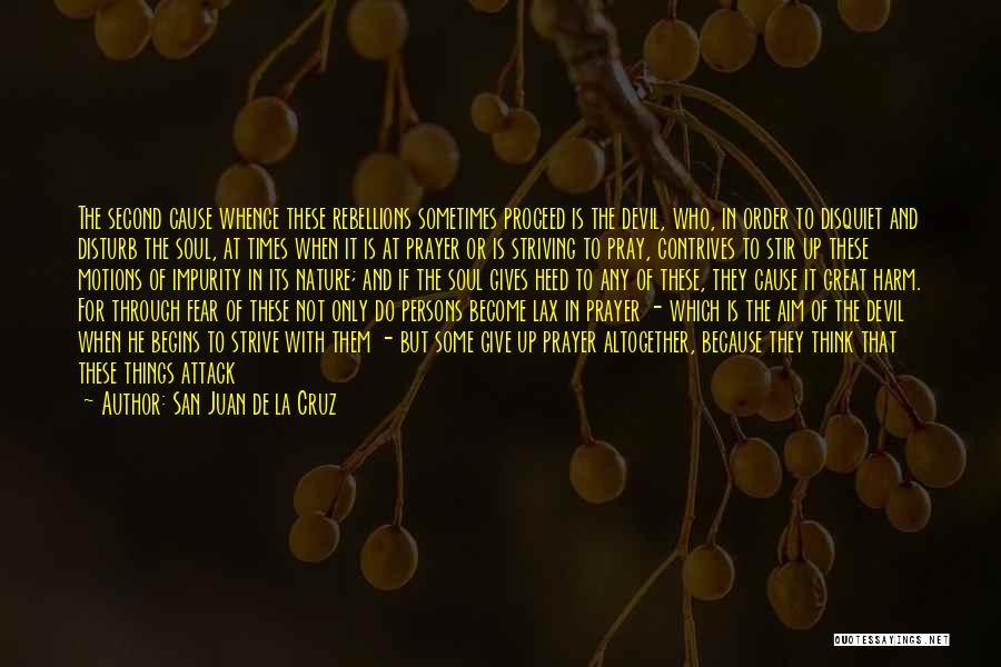 Great Persons Quotes By San Juan De La Cruz