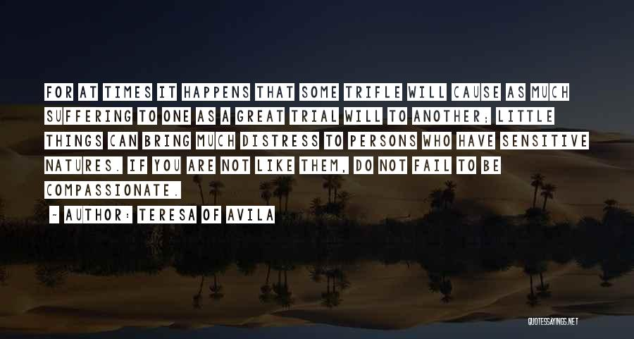Great Persons Quotes By Teresa Of Avila
