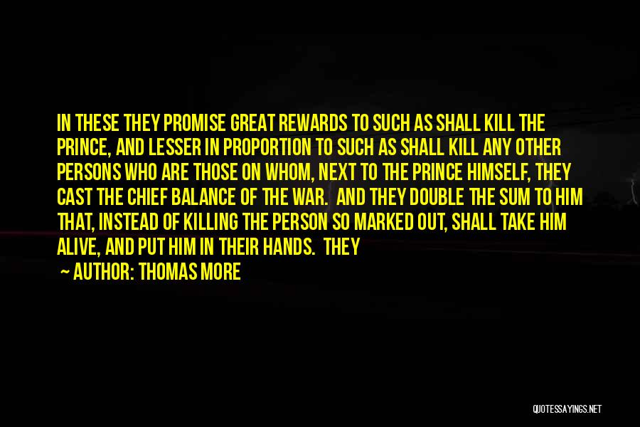 Great Persons Quotes By Thomas More