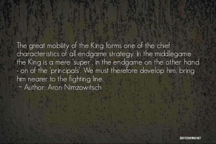 Great Principals Quotes By Aron Nimzowitsch