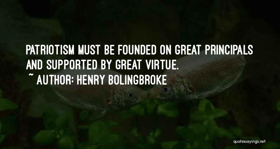 Great Principals Quotes By Henry Bolingbroke