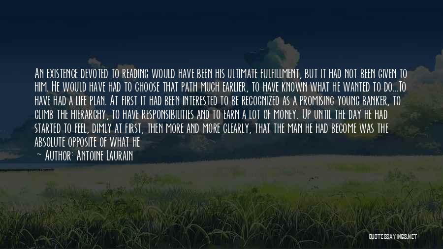 Great Promising Quotes By Antoine Laurain